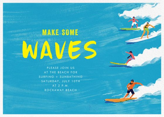 Make Some Waves - Paperless Post