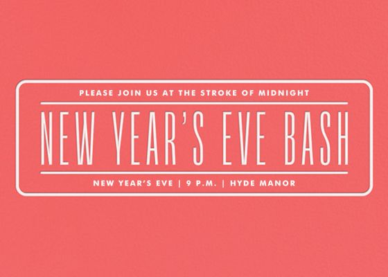 New Year's Eve Bash - Paperless Post